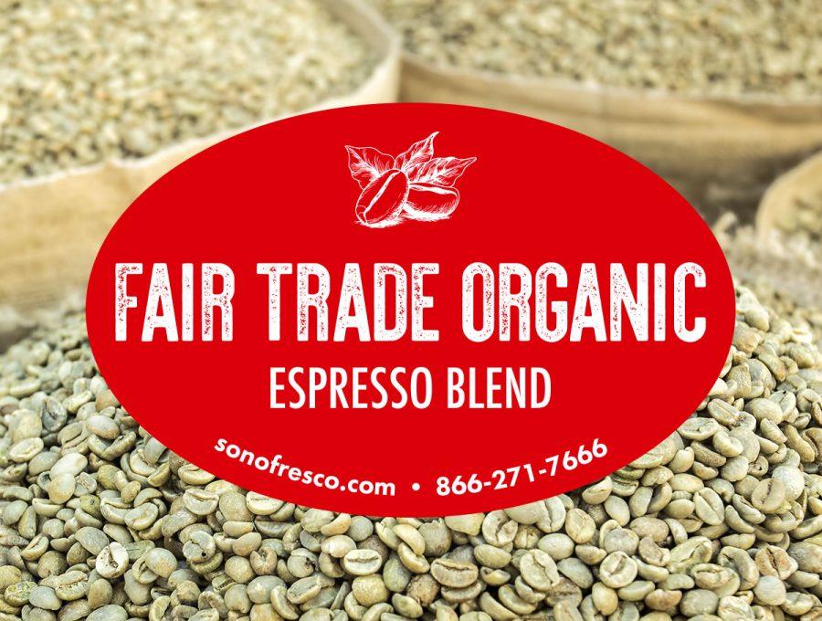 Sonofresco Fair Trade Organic Espresso Green Beans 1 900x680  Fair Trade Organic Espresso Blend