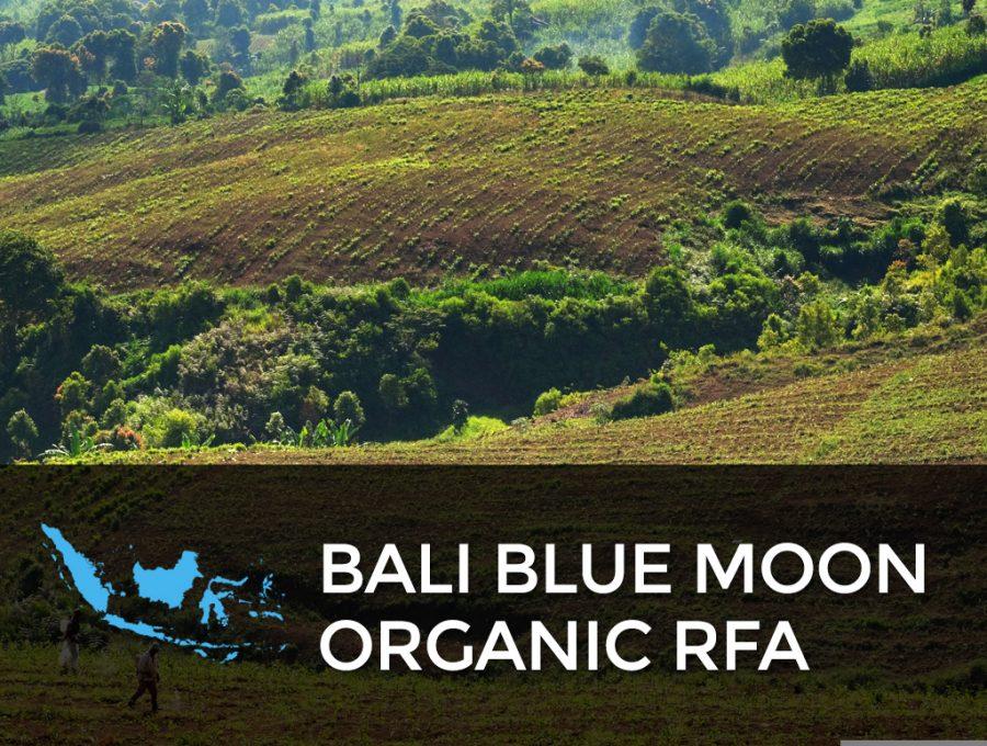 Bali Blue Moon Organic RFA 900x680  Bali Blue Moon Organic