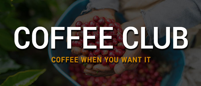 Coffee Club  Over 40 Coffees to Choose From