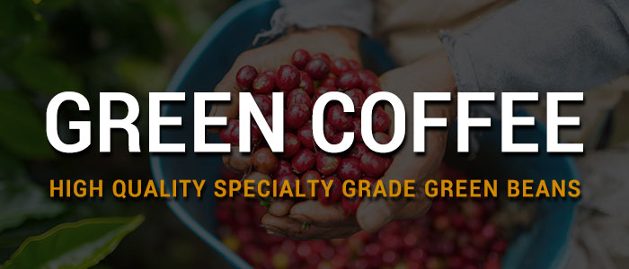 Green Coffee  Over 40 Coffees to Choose From